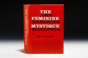 First edition of Friedan's The Feminine Mystique (Bauman Rare Books)