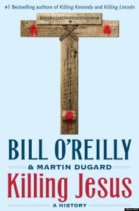 o-KILLING-JESUS-BILL-O-REILLY-570
