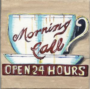 Morning-Call-Coffee-Cup-Sign