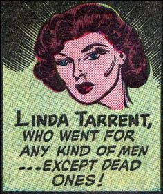 Wow, Linda doesn't have much in the way of standards, does she? What would Santorum think of her?