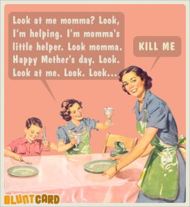 killmemothersday